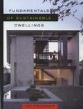 Avi Friedman - Fundamentals of Sustainable Dwellings.