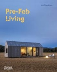 Avi Friedman - Pre-Fab Living - With over 220 illustrations.