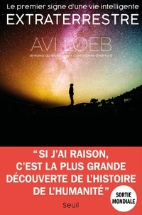Avi Loeb - Le premier signe d'une vie intelligente extraterrestre.