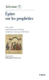 Avicenne - Epître sur les prophéties.