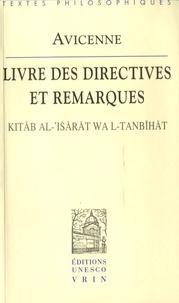 Avicenne - Le livre des directives et des remarques.