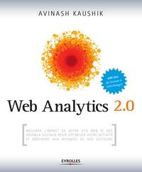 Avinash Kaushik - Web Analytics 2.0.