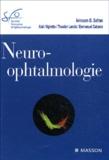 Avinoam-B Safran et Alain Vighetto - Neuro-ophtalmologie.