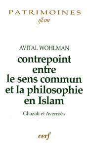 Avital Wohlman - Contrepoint entre le sens commun et la philosophie en Islam - Ghazali et Averroès.