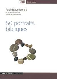 Paul Beauchamp - 50 portraits bibliques. 1 CD audio MP3