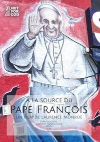 AVM DIFFUSION - A la source du pape François. Avec 1 DVD