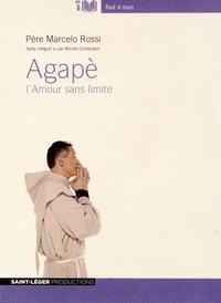 Marcelo Rossi - Agapè - L'amour sans limite. 1 CD audio MP3