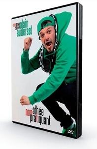Alain Auderset - Athée non pratiquant. 1 DVD
