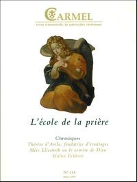 Pierre Milcent - Carmel N° 115 mars 2005 : L'école de la prière.