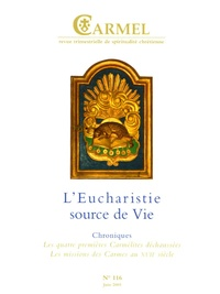 Raymond Bouchex - Carmel N° 116, Juin 2005 : L'Eucharistie, source de vie.