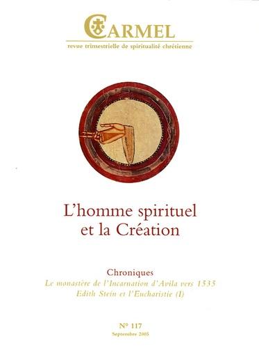 Jean Clapier et Evaristo Renedo - Carmel N° 117, Septembre 20 : L'homme spirituel et la Création.