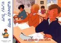 Bruno Thévenin - Cinq pains deux poissons N° 125, Septembre 20 : Ma journée avec Jésus.