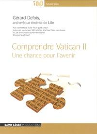 Gérard Defois - Comprendre Vatican II - Une chance pour l' avenir. 1 CD audio MP3