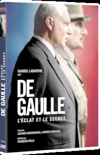 François Velle - De Gaulle - L'éclat et le secret. 2 DVD
