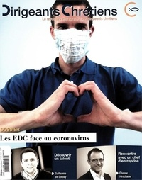 Dirigeants Chrétiens - Dirigeants chrétiens N° 101, mai-juin 202 : Les EDC face au Coronavirus.