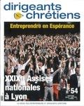 Philippe Royer - Dirigeants chrétiens N° 54, Juillet-août : Entreprendre en Espérance - 29e Assises nationales à Lyon.
