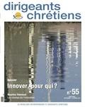 Françoise Vintrou - Dirigeants chrétiens N° 55, Septembre Oct : Innover, pour qui ?.