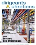 Robert Leblanc - Dirigeants chrétiens N° 57, Janvier-févri : Le choc des dynamiques.