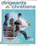 Collectif d'auteurs - Dirigeants chrétiens N° 58, Mars-Avril 20 : Christianisme et management : accord possible ?.