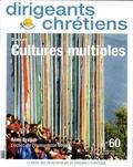 Françoise Vintrou - Dirigeants chrétiens N° 60, Juillet-août : Cultures multiples.