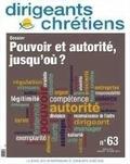 Françoise Vintrou - Dirigeants chrétiens N° 63, janvier-févri : Pouvoir et autorité, jusqu'où ?.