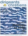 Françoise Vintrou - Dirigeants chrétiens N° 64, mars-avril 20 : Décideurs en vérité.