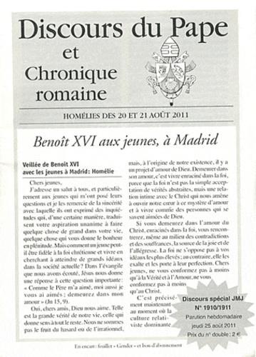 F Lemaire - Discours du Pape et Chronique romaine N° 1910/1911 : Homélies des 20 et 21 août 2011.