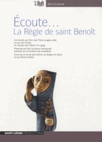 Jean-Pierre Longeat et Grégoire Le Grand - Ecoute... La Règle de saint Benoît - Suivie de La Vie de saint Benoît. 1 CD audio MP3