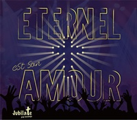 Jubilate Pop Louange - Eternel est son amour. 1 CD audio