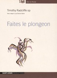 Timothy Radcliffe - Faites le plongeon. 1 CD audio MP3