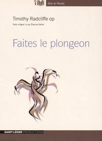 Timothy Radcliffe - Faites le plongeon. 1 CD audio MP3