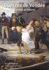 Reynald Secher et Christian Esquines - Guerres de Vendées - Combats de Géants, DVD Vidéo.