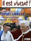 Martine de Sauto - Il est vivant ! N° 229, Juillet-août : Communautés nouvelles soyez libres !.