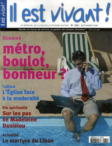Hubert de Torcy - Il est vivant ! N° 230, Septembre 20 : Métro, boulot, bonheur ?.