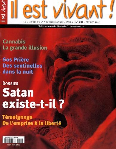 Hubert de Torcy - Il est vivant ! N° 235, Février 2007 : Satan existe-t-il ?.