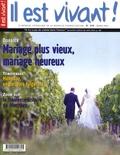 Hubert de Torcy - Il est vivant ! N° 258, Mars 2009 : Mariage plus vieux, mariage heureux.