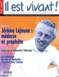 Hubert de Torcy - Il est vivant ! N° 259, Avril 2009 : Jérôme Lejeune : médecin et prophète.