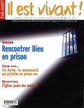 Hubert de Torcy - Il est vivant ! N° 260, Mai 2009 : Rencontrer Dieu en prison.