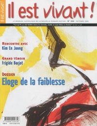 Hubert de Torcy et Magali Michel - Il est vivant ! N° 264, Octobre 2009 : Eloge de la faiblesse.