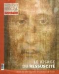 Editions de l'Emmanuel - Il est vivant ! N° 332 : Le visage du ressuscité - Voile de Manopello et Linceul de Turin.