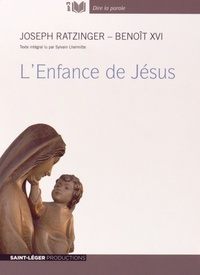 Benoît XVI - L'Enfance de Jésus. 1 CD audio MP3