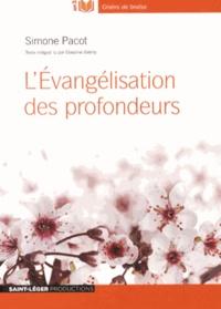 Simone Pacot - L'Evangélisation des profondeurs. 1 CD audio MP3