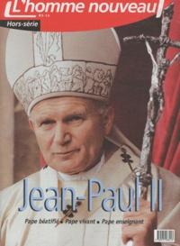 Philippe Maxence - L'homme nouveau Hors-série N° 2 : Jean-Paul II.