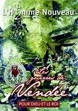 Collectif - L'homme nouveau Hors-série N° 28 : Les guerres de Vendée.