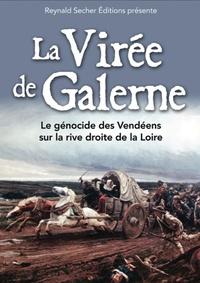Reynald Secher - La virée de Galerne - Le génocide des Vendéens sur la rive droite de la Loire. 1 DVD