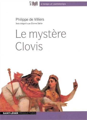 Le mystère Clovis  avec 1 CD audio MP3