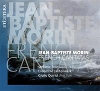 AVM DIFFUSION - Les cantates de Jean-Baptiste Morin. Avec 1 CD audio