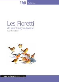 Saint François d'Assise - Les Fioretti. 1 CD audio MP3