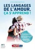 Anne de Noray et Benoît de La Rochère - Les langages de l'amour, ça s'apprend !. 1 DVD