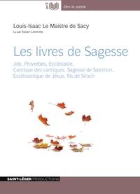 Louis Isaac Lemaistre de Sacy - Les livres de sagesse. 1 CD audio MP3